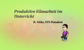 Copy of Produktive Filmarbeit im Unterricht