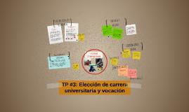 TP #3: Elección de carrera universitaria y vocación