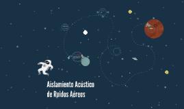 Aislamiento Acústico de Ruidos Aéreos