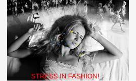 stress in fashion