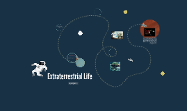 Does extraterrestrial life exist?