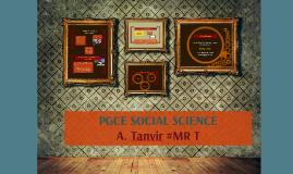 PGCE SOCIAL SCIENCE A. Tanvir