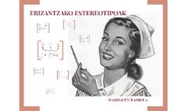 ERIZANTZAKO ESTEREOTIPOAK