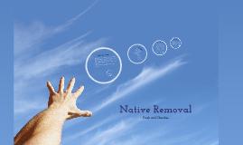 Native Removal