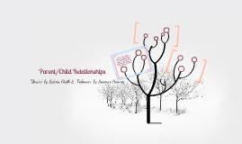 Parent/Child Relationships
