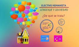 Copy of Electivo 1. Lenguaje y sociedad