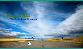 Montessori Plus: The Road Less Traveled