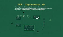 TPE: Impresoras 3D