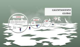 Copy of CALENTAMIENTO GLOBAL