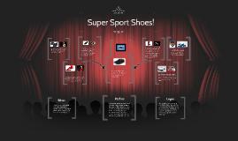 Super Sport Shoes