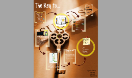 Copy of The Key to...