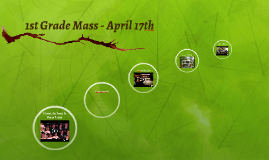 1st Grade Mass - April 17th