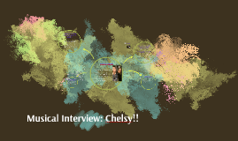 Musical Interview: Chelsy