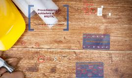 Copy of Procedimiento Seguro de soldadura al arco MIG/TIC