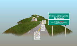 Online Learning in K–12 Schools