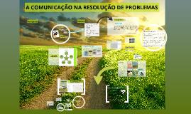 A Comunicação na resolução de problemas