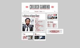 Childish Gambino Prezi