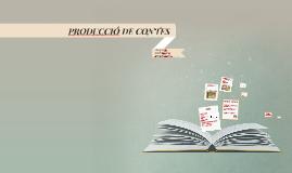 PRODUCCIÓ DE CONTES