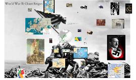 World War II: Chaos  reigns