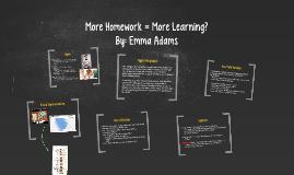 More Homework = More Learning?