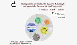 Copy of Mycoplasma pneumoniae: Current Knoledge on Macrolide Resista