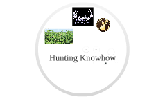 Hunting Knowhow