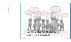 Communiceren met Begrip les 5 periode 2 sw4vsgh