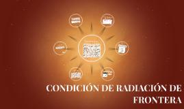 CONDICIÓN DE RADIACIÓN DE FRONTERA