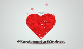 #RandomactsofKindness