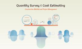 Quantity Survey & Cost Estimating