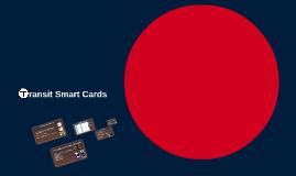Transit Smart Cards