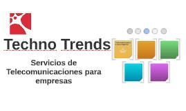 Techno Trends