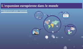L'expansion européenne dans le monde
