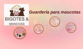 Copy of Guardería para mascotas