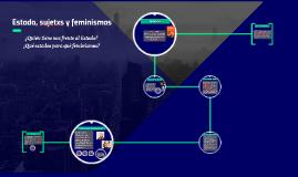 Estado, sujetxs y feminismos