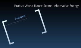 Alternative Energy (Project Work)