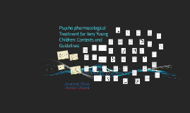 Psychopharmacological Treatment for Very Young Children: Con