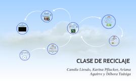 CLASE DE RECICLAJE