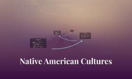 Copy of Native American Cultures