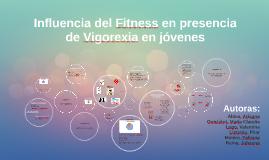 Copy of Inflencia del Fitness en presencia de Vigorexia en jóvenes
