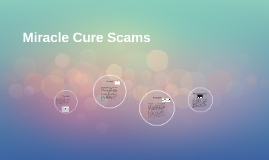 Miracle Cure Scams