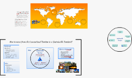 How to move from the Convetional Tourism to a Sustainable To