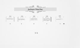 Copy of Jackson Timeline