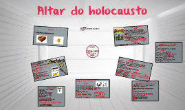 Copy of Copy of Altar de holocausto