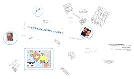 Copy of GUERRA DE LOS BALCANES