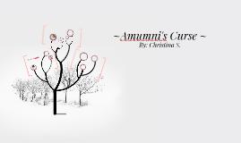 Amumni's Curse ~
