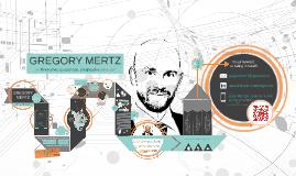 GREGORY MERTZ: Resume / Prezume