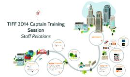 TIFF Captain Training