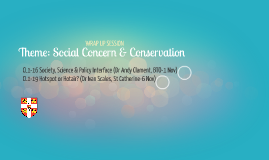 Theme: Social Concern & Conservation