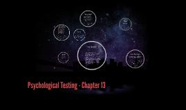Psychological Testing - Chapter 13